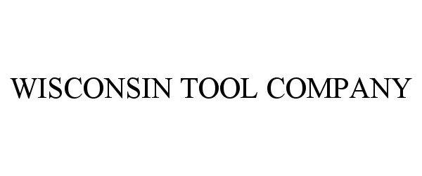 Trademark Logo WISCONSIN TOOL COMPANY