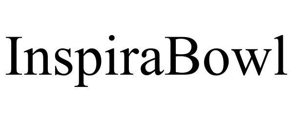 Trademark Logo INSPIRABOWL