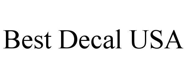 Trademark Logo BEST DECAL USA