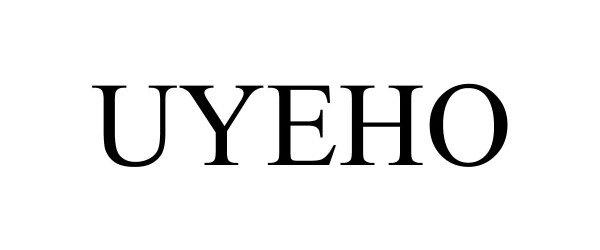 Trademark Logo UYEHO