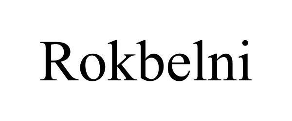 Trademark Logo ROKBELNI
