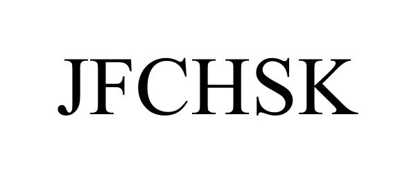Trademark Logo JFCHSK