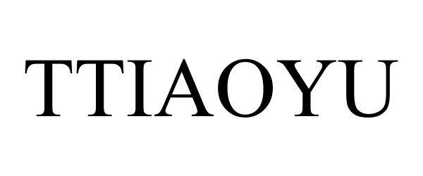 Trademark Logo TTIAOYU