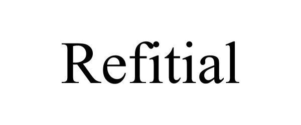 Trademark Logo REFITIAL