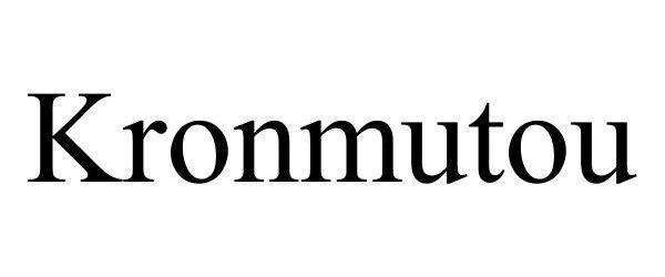 Trademark Logo KRONMUTOU