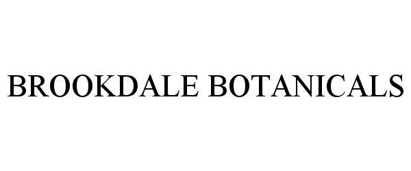 Trademark Logo BROOKDALE BOTANICALS