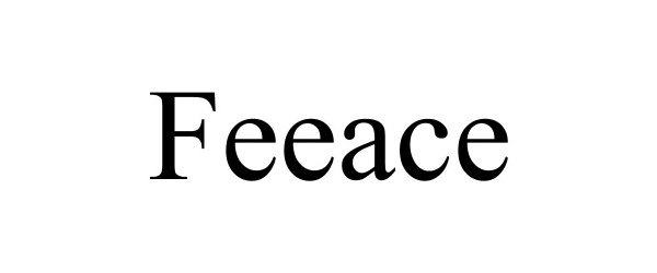 Trademark Logo FEEACE