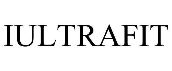 Trademark Logo IULTRAFIT