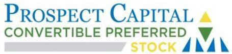 PROSPECT CAPITAL CONVERTIBLE PREFERRED STOCK