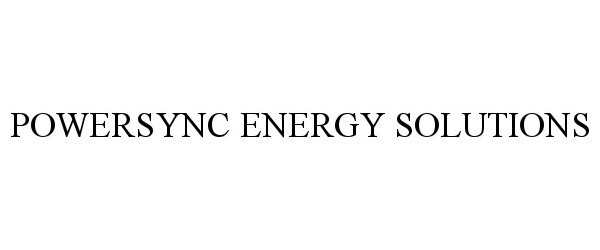POWERSYNC ENERGY SOLUTIONS