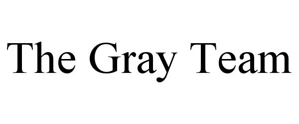 THE GRAY TEAM