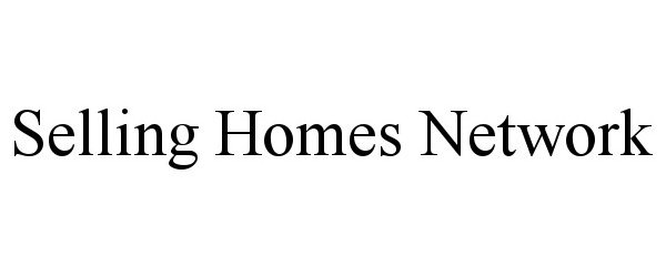 SELLING HOMES NETWORK