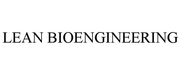 LEAN BIOENGINEERING