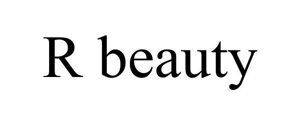 Trademark Logo R BEAUTY