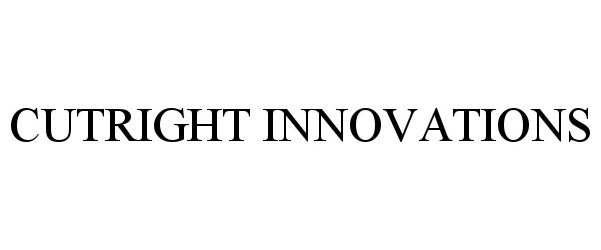 Trademark Logo CUTRIGHT INNOVATIONS