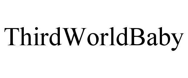 Trademark Logo THIRDWORLDBABY