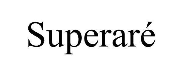 Trademark Logo SUPERARÉ