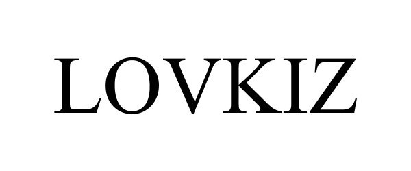 Trademark Logo LOVKIZ