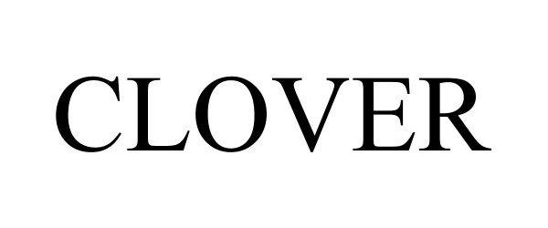 Trademark Logo CLOVER