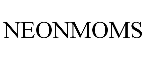 Trademark Logo NEONMOMS