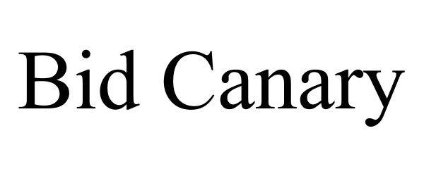 Trademark Logo BID CANARY