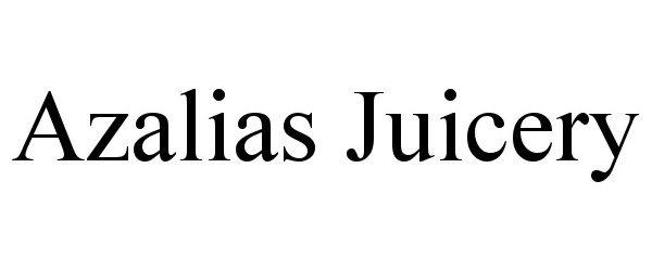 Trademark Logo AZALIAS JUICERY
