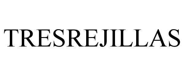 Trademark Logo TRESREJILLAS