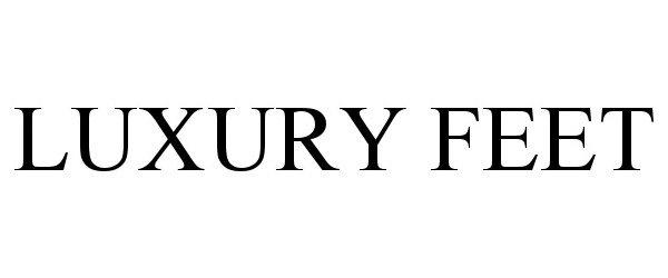 LUXURY FEET