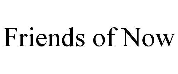 Trademark Logo FRIENDS OF NOW