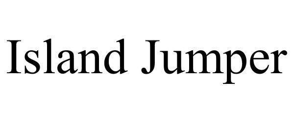 Trademark Logo ISLAND JUMPER