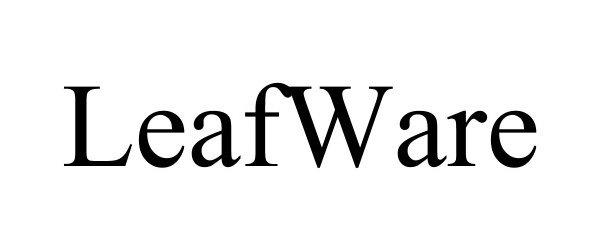Trademark Logo LEAFWARE