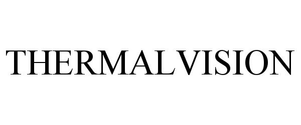 Trademark Logo THERMALVISION