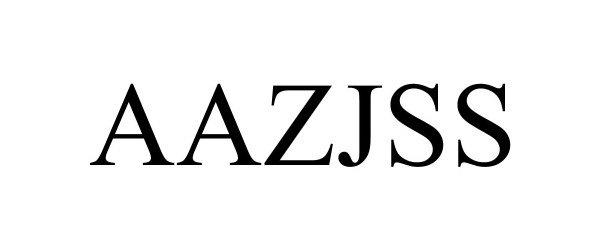 Trademark Logo AAZJSS