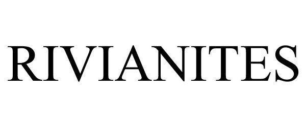 Trademark Logo RIVIANITES