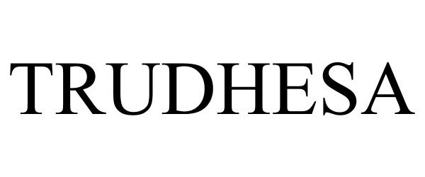 TRUDHESA