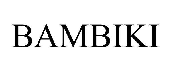 Trademark Logo BAMBIKI