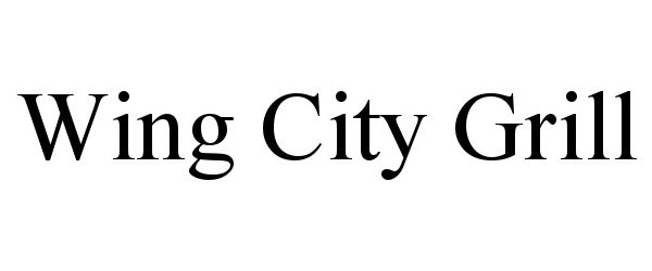Trademark Logo WING CITY GRILL