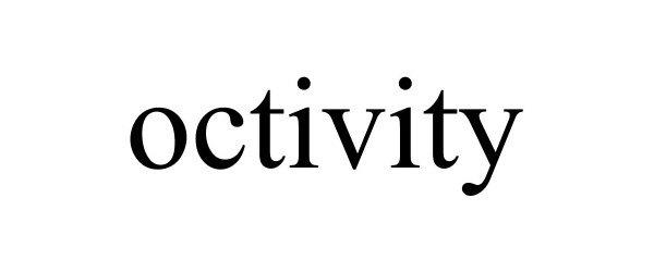 Trademark Logo OCTIVITY