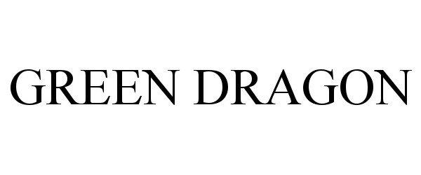 Trademark Logo GREEN DRAGON