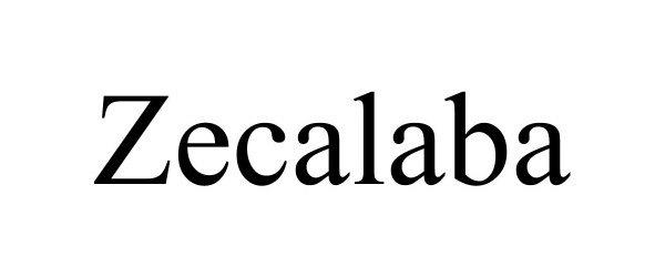 Trademark Logo ZECALABA