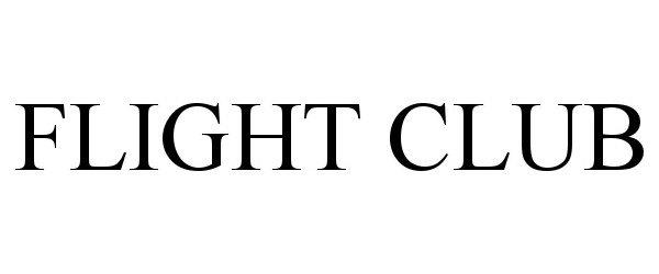 Trademark Logo FLIGHT CLUB