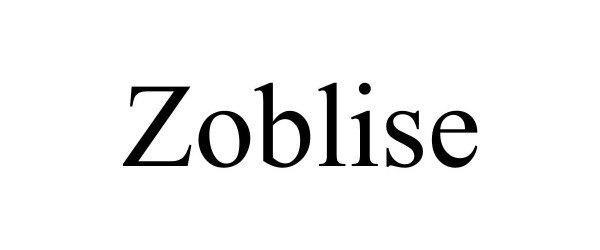 Trademark Logo ZOBLISE