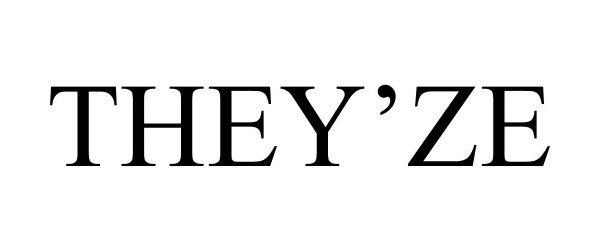 Trademark Logo THEY'ZE